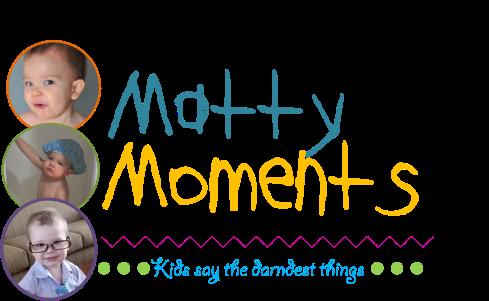 Matty Moments