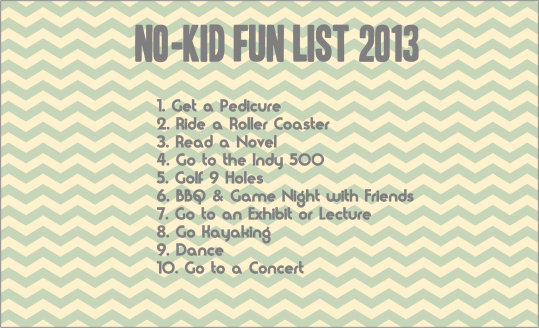 no kid to do list 2013