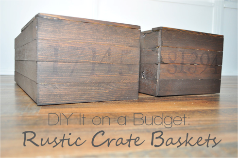 DIY Rustic Crate Baskets